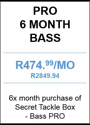 Bass PRO 6 month